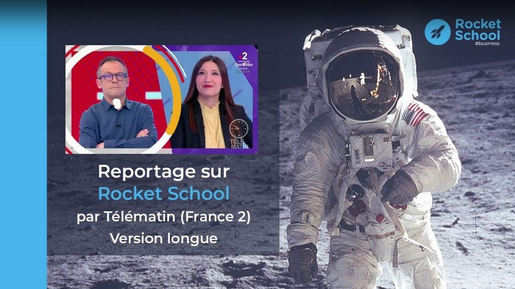 France Télévisions : Reportage sur Rocket School